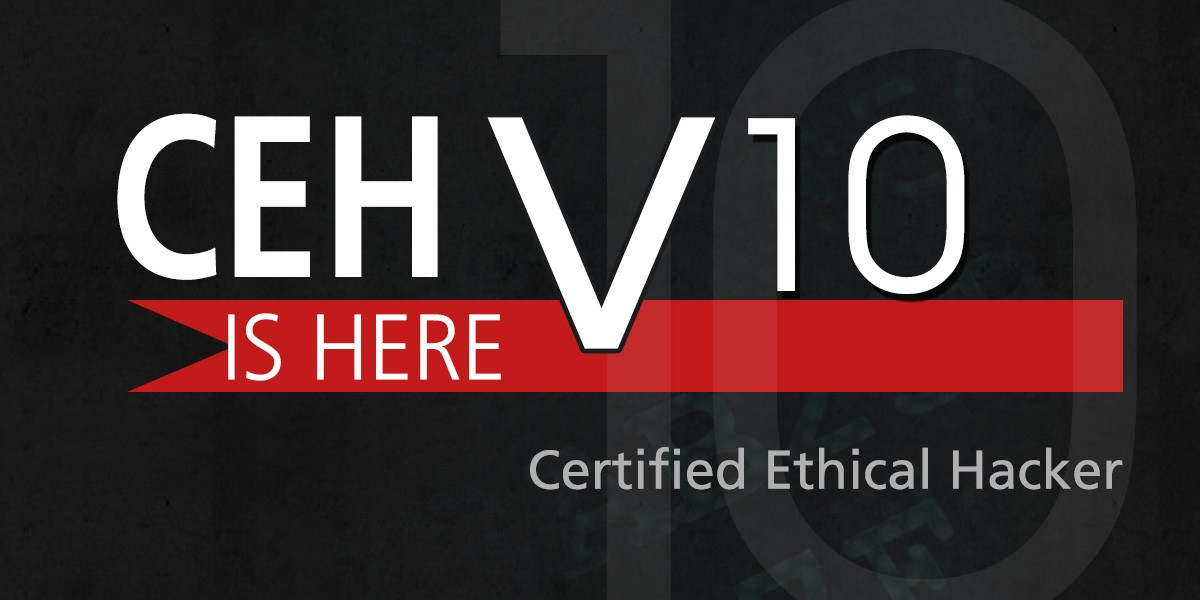 EC-Council Announced CEH v10 Certified Ethical Hacker