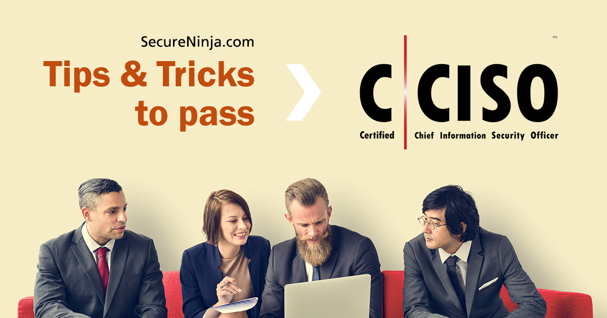 Tips and Tricks on How to Pass CCISO