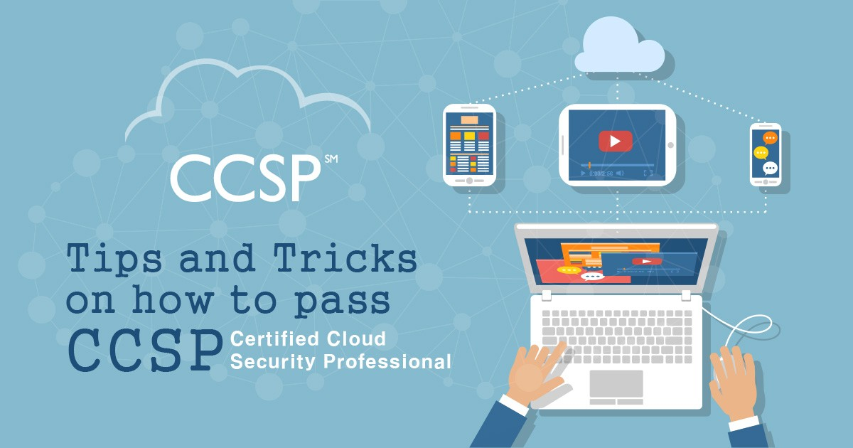 Tips and Tricks on How to pass CCSP